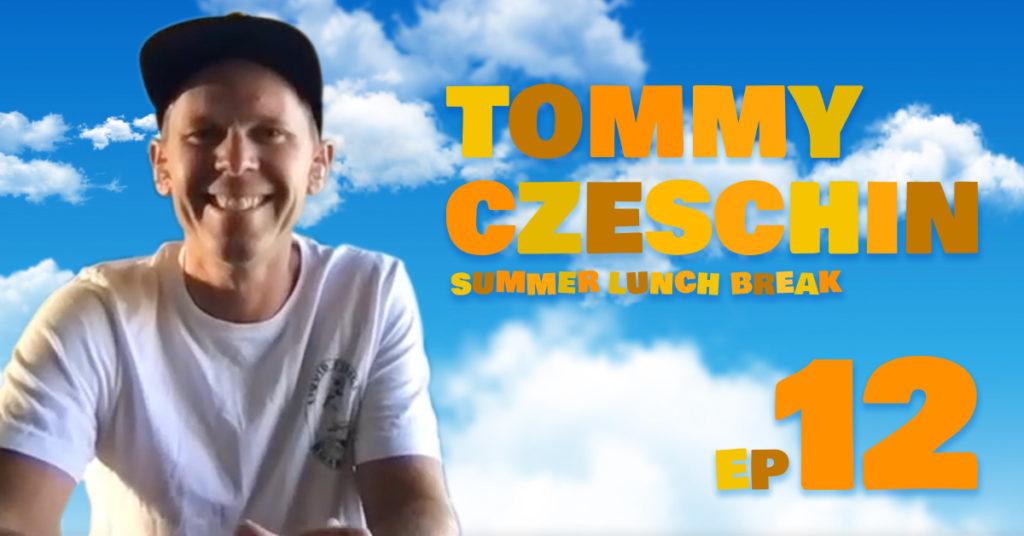 Summer Lunch Break - Tommy Czeschin